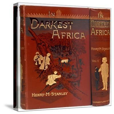 Cover of In Darkest Africa, by Henry Morton Stanley, 1890-Unknown-Stretched Canvas Print