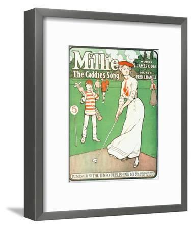 Millie - The Caddie's Song, sheet music cover, American, 1901-Unknown-Framed Giclee Print