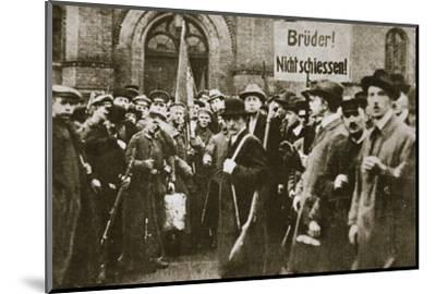 'Brothers, Don't Shoot!', placard during the German Revolution, Berlin, c1918-c1919-Unknown-Mounted Photographic Print