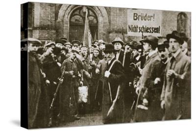 'Brothers, Don't Shoot!', placard during the German Revolution, Berlin, c1918-c1919-Unknown-Stretched Canvas Print