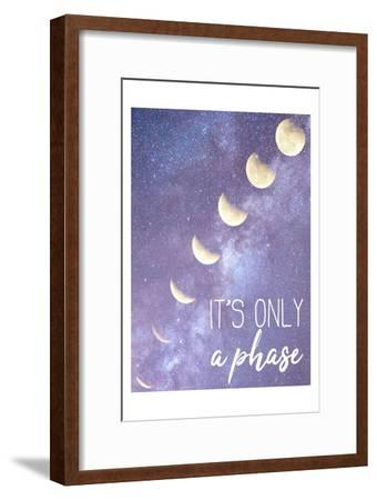 Its only a Phase-Kimberly Allen-Framed Art Print