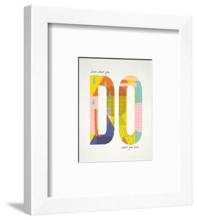 Love What You Do-Tammy Apple-Framed Art Print