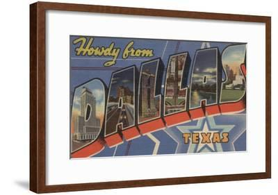 Dallas, Texas - Howdy From-Lantern Press-Framed Art Print