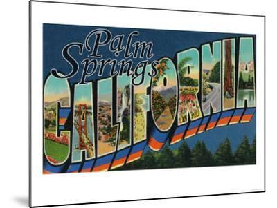 Palm Springs, California - Large Letter Scenes-Lantern Press-Mounted Art Print