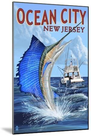 Ocean City, New Jersey - Sailfish Deep Sea Fishing-Lantern Press-Mounted Art Print