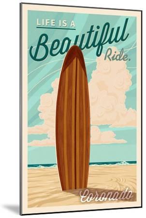 Coronado, California - Surf Board Letterpress - Life is a Beautiful Ride-Lantern Press-Mounted Art Print