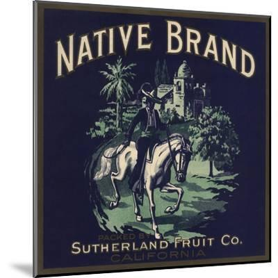 Native Brand - California - Citrus Crate Label-Lantern Press-Mounted Art Print