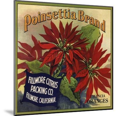 Poinsettia Brand - Fillmore, California - Citrus Crate Label-Lantern Press-Mounted Art Print