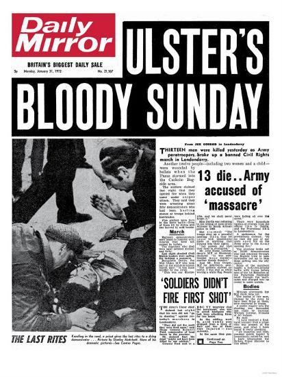 Ulster's Bloody Sunday. 13 Die... Army Accused of Massacre--Giclee Print