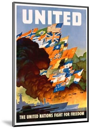 United - the United Nations Fight for Freedom Poster-Leslie Darrell Ragan-Mounted Giclee Print
