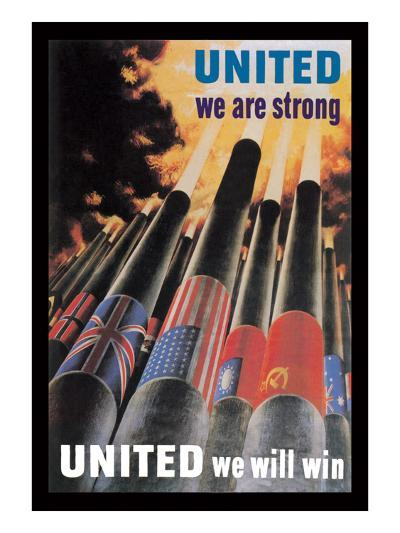 United We are Strong, United We Will Win--Art Print