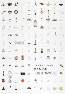 A Century of Danish Lighting by Unknown