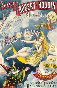 Farces of the Moon and the Misadventures of Nostradamus - Theatre Robert-Houdin by Unknown