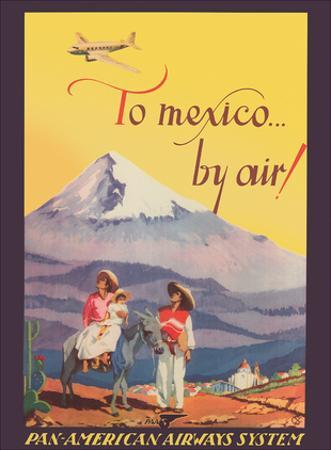 To Mexico by Air! - Pan American Airways System - Pico de Orizaba (Citlalt?tl) Mountain