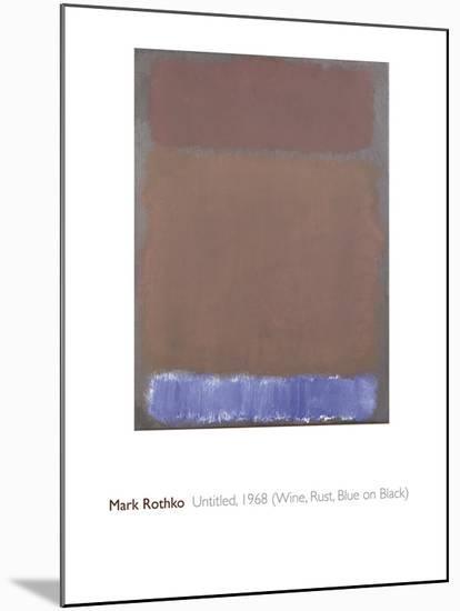 Untitled, 1968-Mark Rothko-Mounted Giclee Print
