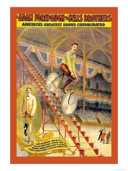 Upon an Ordinary Bicycle, A Sheer Descent: Adam Forepaugh and Sells Brothers--Art Print