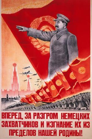 Forwards, Let Us Destroy the German Occupiers and Drive Them Beyond the..., USSR Poster, 1944 by V.A. Nikolaev