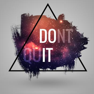 Motivational Quote at Deep Space Background. Artistic Design For