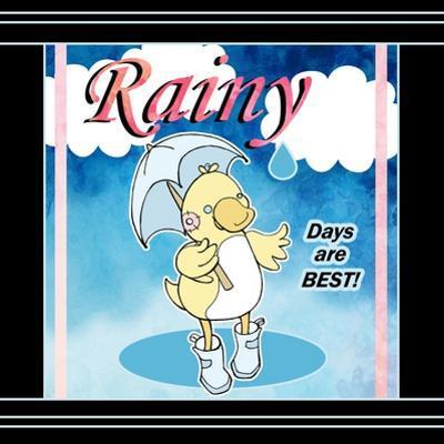 Rainy Days by Valarie Wade