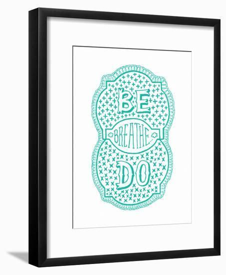 Venn by Pen: Be, Do, Breathe Poster-Satchel & Sage-Framed Art Print