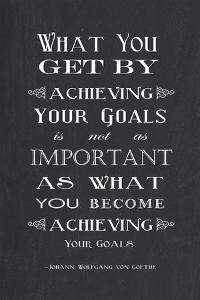 Achieving Your Goals by Veruca Salt
