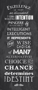 Excellence is Never an Accident by Veruca Salt