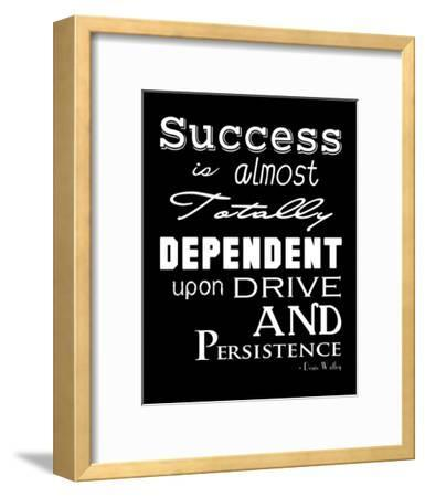 Success is Dependent Upon Drive
