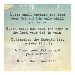 Ten Commandments 1-5 by Veruca Salt