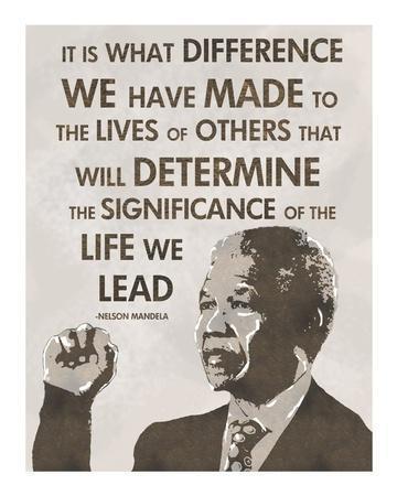 The Life We Lead - Nelson Mandela