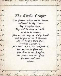 The Lord's Prayer - Script by Veruca Salt