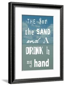 The Sun, The Sand and A Drink in My Hand by Veruca Salt