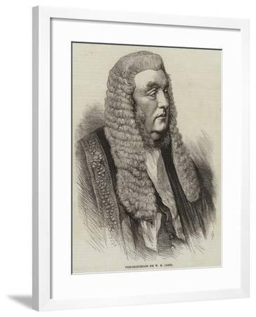 Vice-Chancellor Sir W M James--Framed Giclee Print