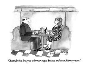 """Cheese fondue has gone wherever crêpes Suzette and tuna Mornay went."" - New Yorker Cartoon by Victoria Roberts"