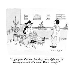 """I got your Postum, but they were right out of twenty-five-cent Marianne M?"" - New Yorker Cartoon by Victoria Roberts"
