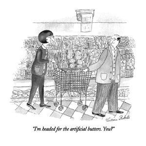 """""""I'm headed for the artificial butters. You?"""" - New Yorker Cartoon by Victoria Roberts"""