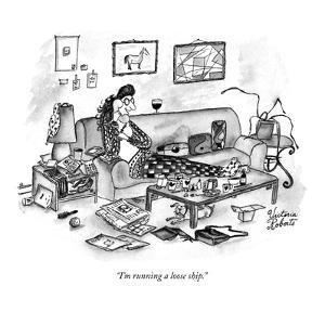 """I'm running a loose ship."" - New Yorker Cartoon by Victoria Roberts"