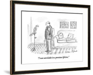 """""""I was unreliable in a previous lifetime."""" - New Yorker Cartoon by Victoria Roberts"""