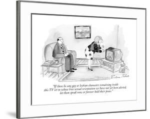 """""""If there be any gay or lesbian characters remaining inside this TV set to?"""" - New Yorker Cartoon by Victoria Roberts"""