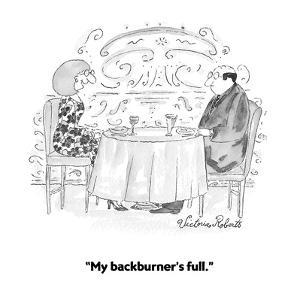 """My backburner's full."" - Cartoon by Victoria Roberts"