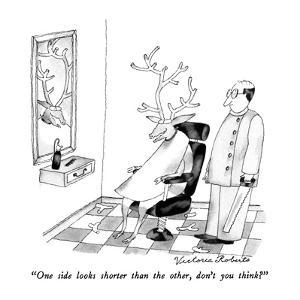 """One side looks shorter than the other, don't you think?"" - New Yorker Cartoon by Victoria Roberts"