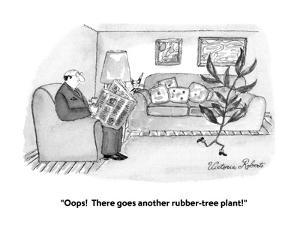 """""""Oops!  There goes another rubber-tree plant!"""" - New Yorker Cartoon by Victoria Roberts"""