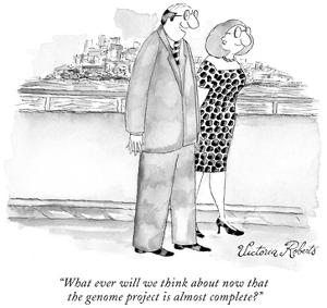 """What ever will we think about now that the genome project is almost compl…"" - New Yorker Cartoon by Victoria Roberts"