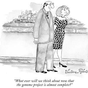 """""""What ever will we think about now that the genome project is almost compl…"""" - New Yorker Cartoon by Victoria Roberts"""