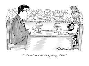"""""""You're sad about the wrong things, Albert."""" - New Yorker Cartoon by Victoria Roberts"""