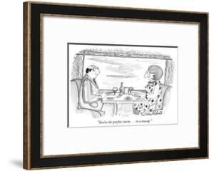 """""""You're the perfect storm . . . in a teacup."""" - New Yorker Cartoon by Victoria Roberts"""