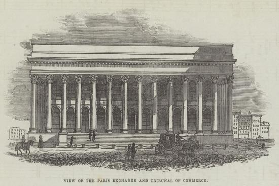 View of the Paris Exchange and Tribunal of Commerce--Giclee Print