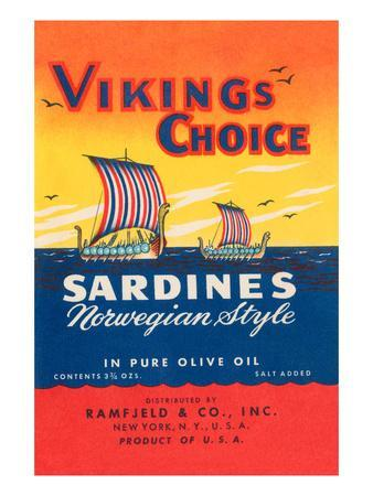 Vikings Choise Sardines--Art Print