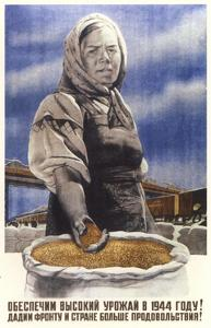 Let's Ensure a Rich Harvest in 1944!, 1944 by Viktor Borisovich Koretsky