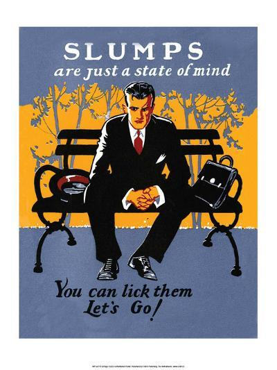Vintage Business Slumps are just a State of Mind--Art Print