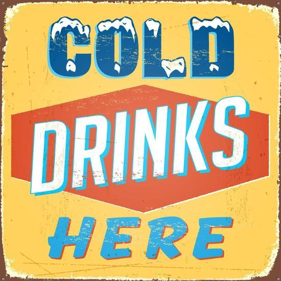 Vintage Design - Cold Drinks Here Art Print by Real Callahan | Art com